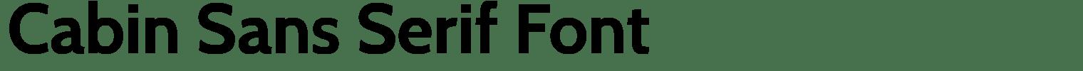 Cabin Sans Serif Font