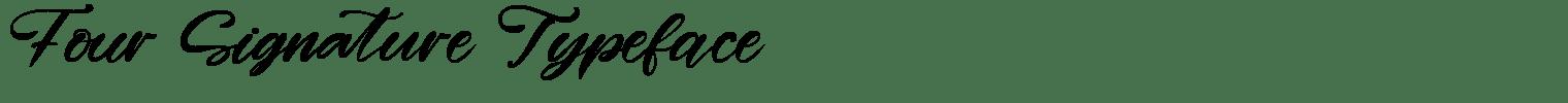 Four Signature Typeface