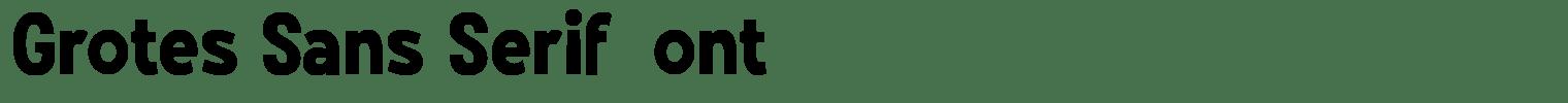 Grotes Sans Serif Font