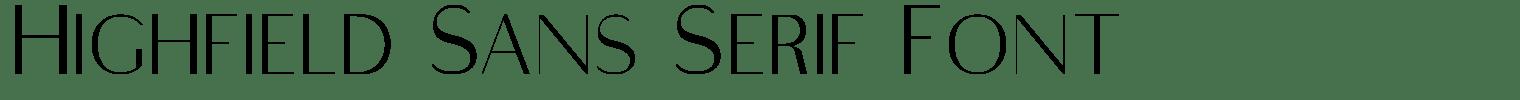 Highfield Sans Serif Font