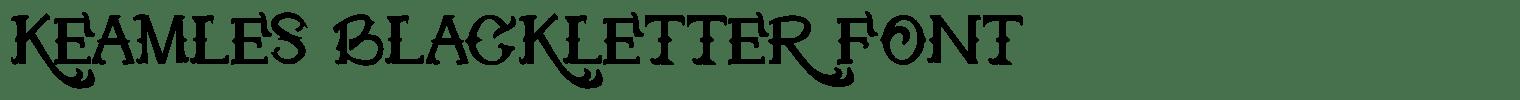 Keamles Blackletter Font