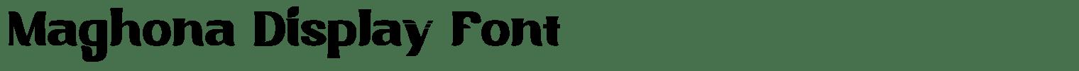 Maghona Display Font