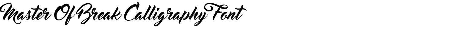Master Of Break Calligraphy Font