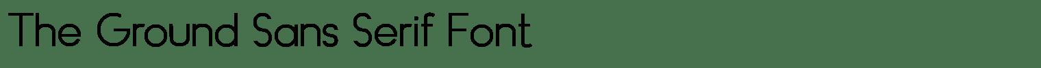 The Ground Sans Serif Font