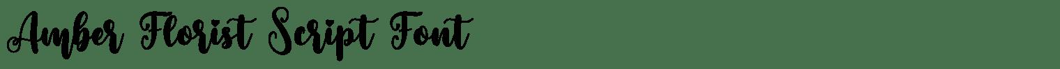 Amber Florist Script Font