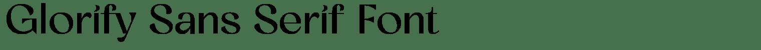 Glorify Sans Serif Font