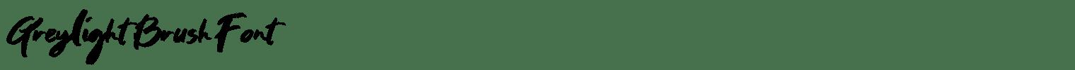 Greylight Brush Font