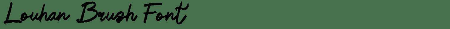 Louhan Brush Font