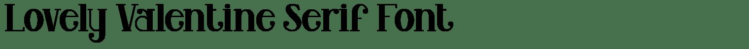 Lovely Valentine Serif Font