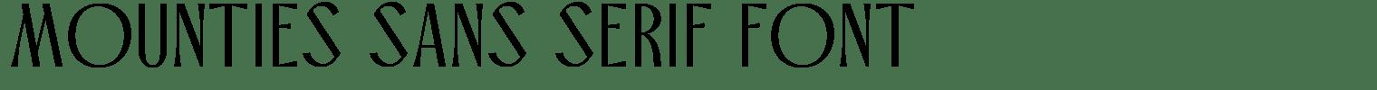 Mounties Sans Serif Font