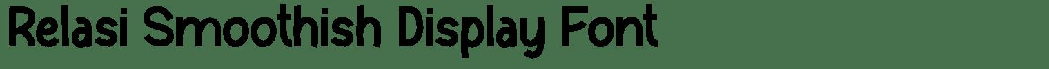 Relasi Smoothish Display Font