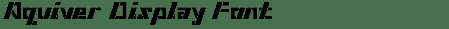 Aquiver Display Font