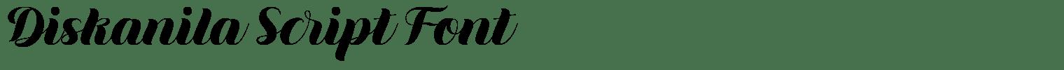 Diskanila Script Font