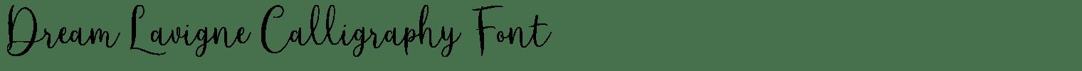 Dream Lavigne Calligraphy Font