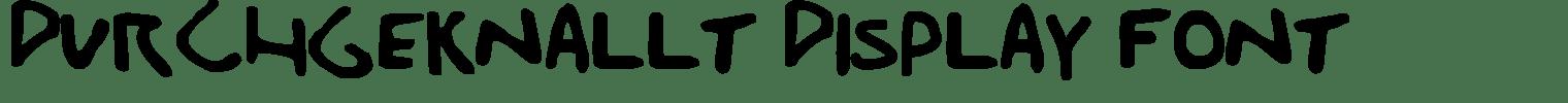Durchgeknallt Display Font