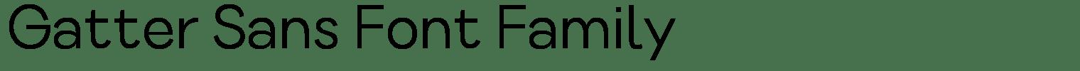 Gatter Sans Font Family