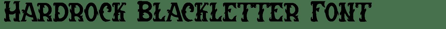 Hardrock Blackletter Font