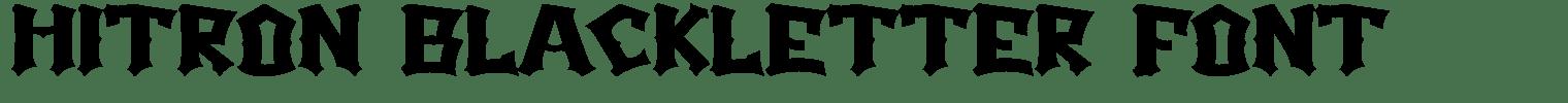 Hitron Blackletter Font
