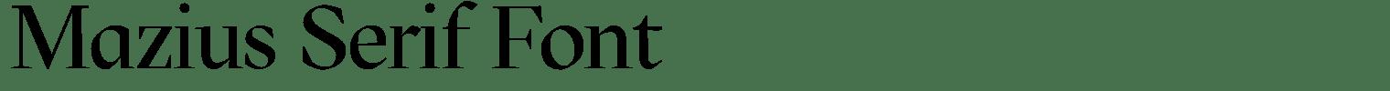 Mazius Serif Font