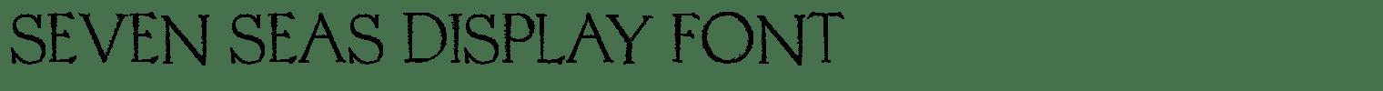Seven Seas Display Font