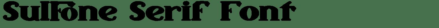 Sulfone Serif Font