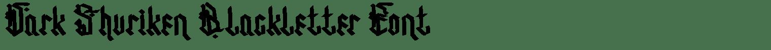 Dark Shuriken Blackletter Font