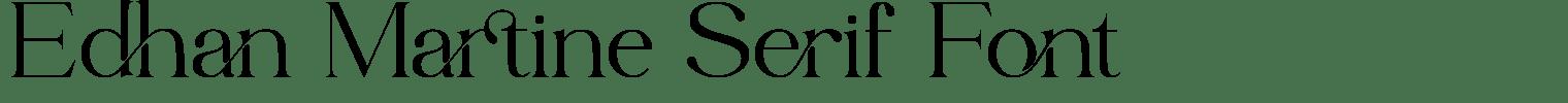 Edhan Martine Serif Font