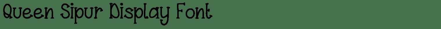 Queen Sipur Display Font