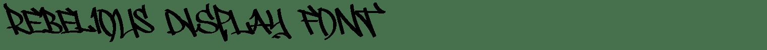 REBELIOUS Display Font