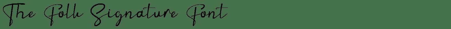 The Folk Signature Font