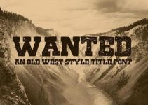 Wanted – A Old West Style Title Font
