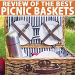 The Best Picnic Baskets On The Market In 2020 A Foodal Buying Guide
