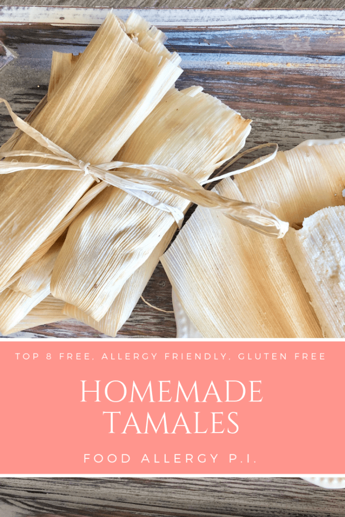 Homemade Tamales | Gluten Free, Dairy Free, Egg Free, Soy Free, Peanut Free, Tree Nut Free