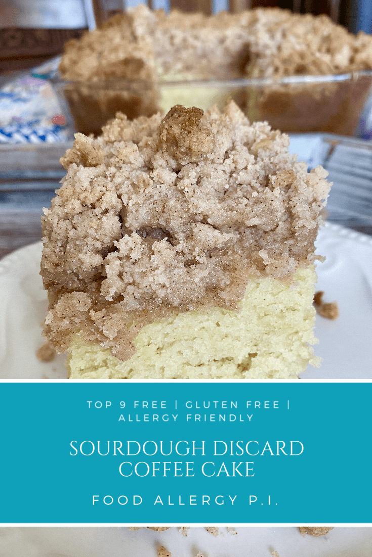 Sourdough Discard Coffee Cake | Top 8 Free | Top 9 Free | Allergy Friendly
