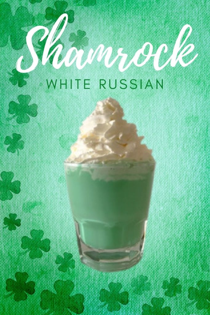 The minty green Shamrock White Russian is served in a rocks glass and topped with whipped cream.