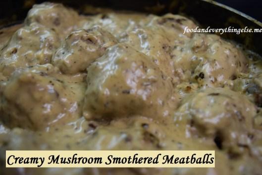 Creamy Mushroom Smothered Meatballs