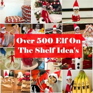 Over 500 Elf on the Shelf Ideas