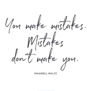 Live and Learn You Make Mistakes They Don't Make You