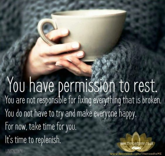 You have permission to rest...