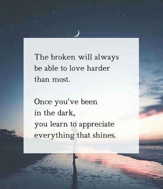 The broken will always be able to harder than most! QUOTE