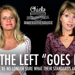 """How the Left """"Goes High"""" -Chicks On The Right"""