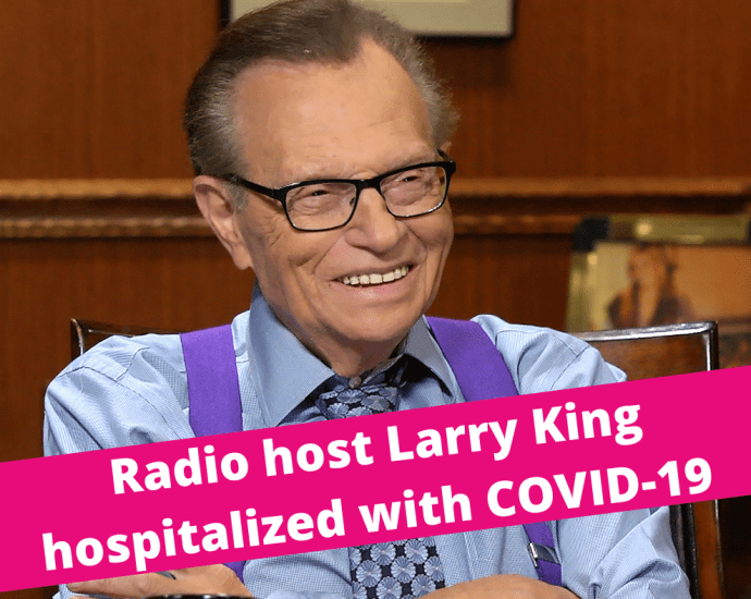 Report: Larry King hospitalized with COVID-19