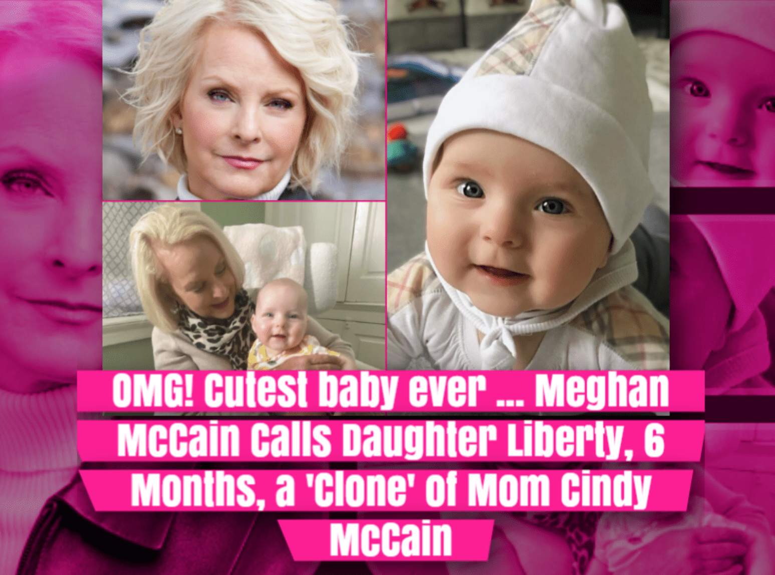 OMG Cutest baby ever! Meghan McCain Calls Daughter Liberty, 6 Months, a 'Clone' of Mom Cindy McCain