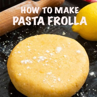 How to Make Pasta Frolla