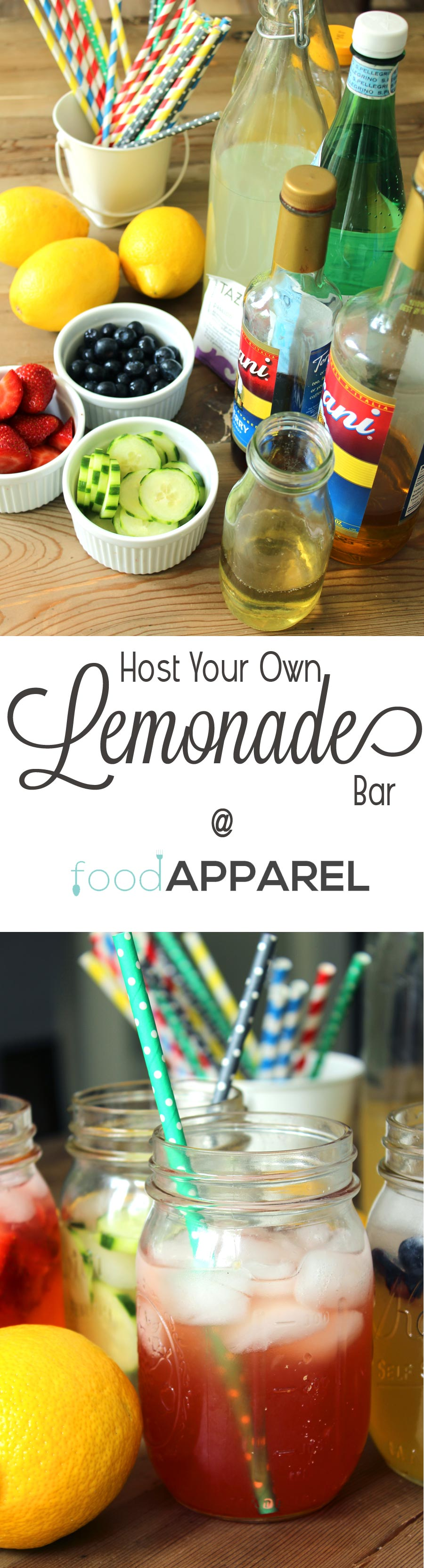 Host Your Own Lemonade Bar! Find recipes for syrups, mix-ins, and more ideas!