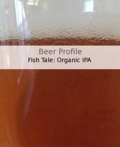 Beer Profile: Fish Tale Organic IPA