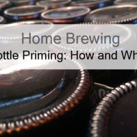 Bottle Priming Your Home Brew - How And Why