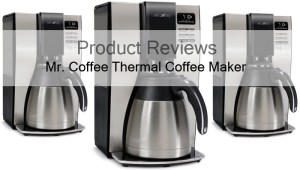 Product Reviews: Mr Coffee Optimal Brew 10-Cup Thermal Coffeemaker