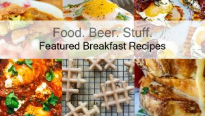 These 7 Breakfast Recipes Will Have You Making Time To Eat In The Morning