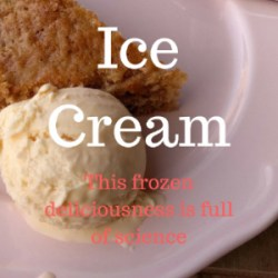 Learn all about the science of ice cream! | foodcrumbles.com